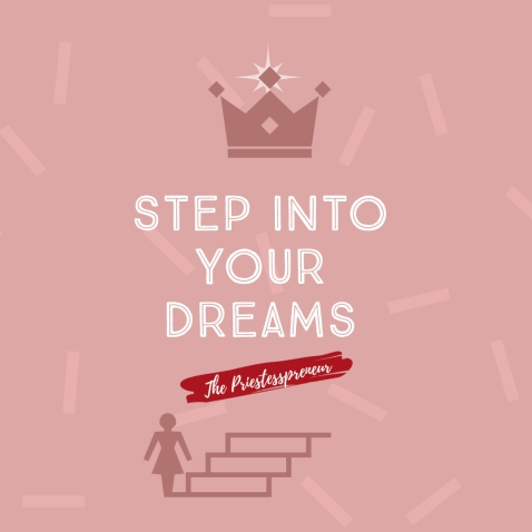 Step Into Your Dreams