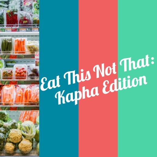 Kapha Cravings, kapha balancing, sweet, sour salty foods, what to eat instead, ayurveda.
